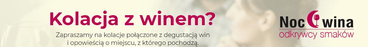 Zapraszamy na kolacje połączone z degustacją win w Twoim mieście