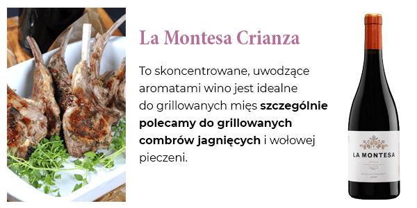 La Montesa Crianza - To skoncentrowane, uwodzące aromatami wino jest idealne do grillowanych mięs szczególnie polecamy do grillowanych combrów jagnięcych i wołowej pieczeni.