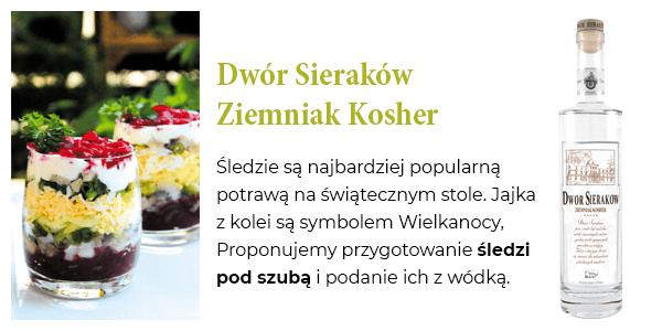 Dwór Sieraków Ziemniak Kosher - Śledzie są najbardziej popularną potrawą na świątecznym stole. Jajka z kolei są symbolem Wielkanocy, Proponujemy przygotowanie śledzi pod szubą i podanie ich z wódką.