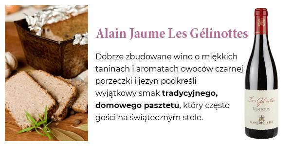 Alain Jaume Les Gélinottes - Dobrze zbudowane wino o miękkich taninach i aromatach owoców czarnej porzeczki i jeżyn podkreśli wyjątkowy smak tradycyjnego, domowego pasztetu, który często gości na świątecznym stole.